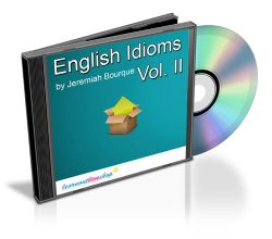 English Idioms Volume II