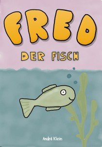 Learning German With Stories And Pictures: Fred Der Fisch cover