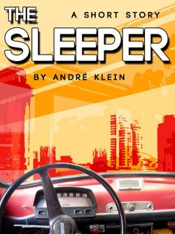 The Sleeper - a short story
