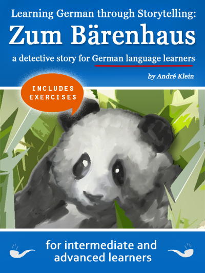 Learning German through Storytelling: Zum Bärenhaus – a detective story for German language learners