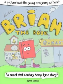 Brian The Book - A Picture Book For The Young And Young At Heart