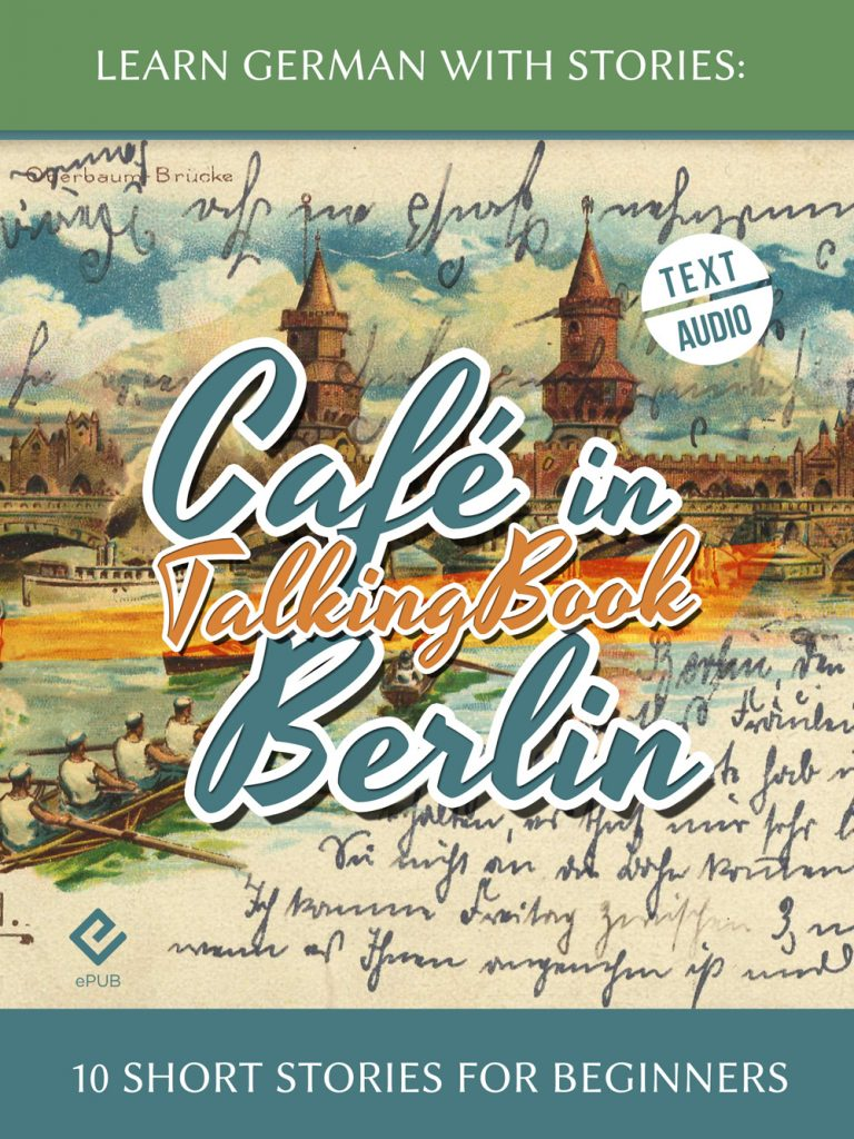 Learn German With Stories: Café in Berlin – 10 Short Stories for Beginners (TalkingBook) cover